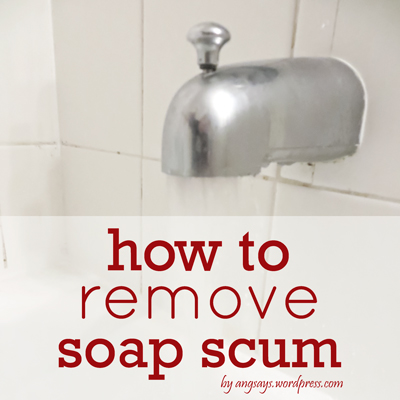 soap scum removal