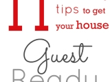 11 Cleaning Tips to Get Your Home GuestReady