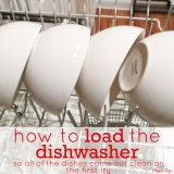 How to Load the Dishwasher {so all of the dishes come outclean}