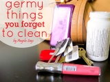30 Germy Things You Forget toClean