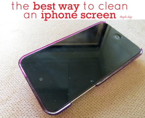 How to Clean an iPhone Screen