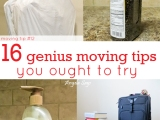 16 Genius Moving Tips You Ought to Try
